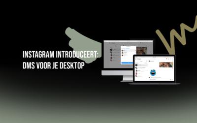 Instagram introduceert: DMs voor je desktop